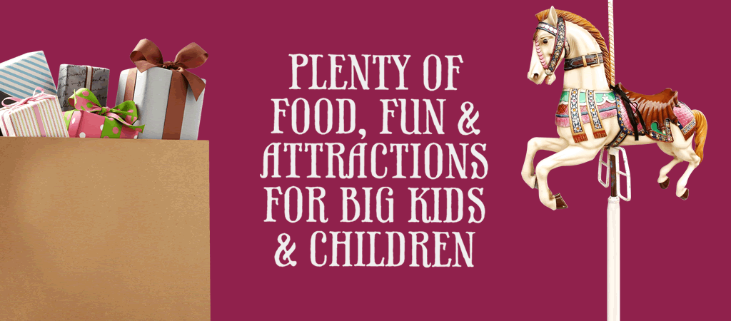 Plenty of fun, food and attractions for big kids and children